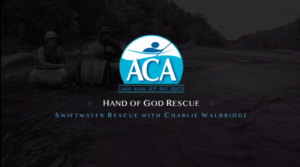 Hand of God Rescue with Charlie Walbridge